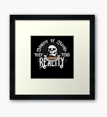 Beware Of Books They Tend To Change Reality - Cool Funny Book Lover Vintage Book Readers And Skull Fantasy T-Shirts And Gifts  Framed Print
