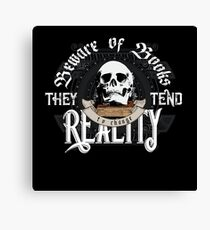 Beware Of Books They Tend To Change Reality - Cool Funny Book Lover Vintage Book Readers And Skull Fantasy T-Shirts And Gifts  Canvas Print