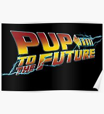 Pup To The Future Poster