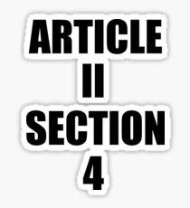 Impeach Trump Article 2 Section 4! Sticker