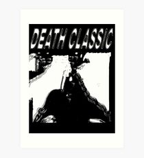 Death Classic (-Death Grips) Art Print