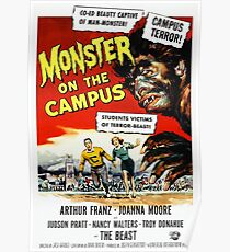 The Monster of the Campus - vintage horror movie poster Poster