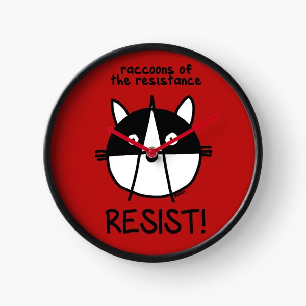 Join the raccoons of the resistance! Resist! Clock