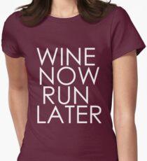 Wine Now, Run Later T-Shirt