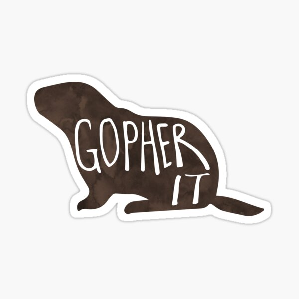 GOPHER it - Pun Sticker