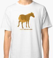 Mood: Chestnut Mare Classic T-Shirt