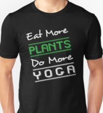 Eat More Plants Do More Yoga t-shirt Slim Fit T-Shirt
