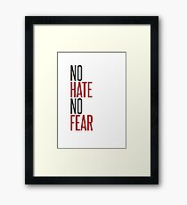 NO HATE NO FEAR Framed Print