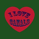 I love Canals  by bywhacky
