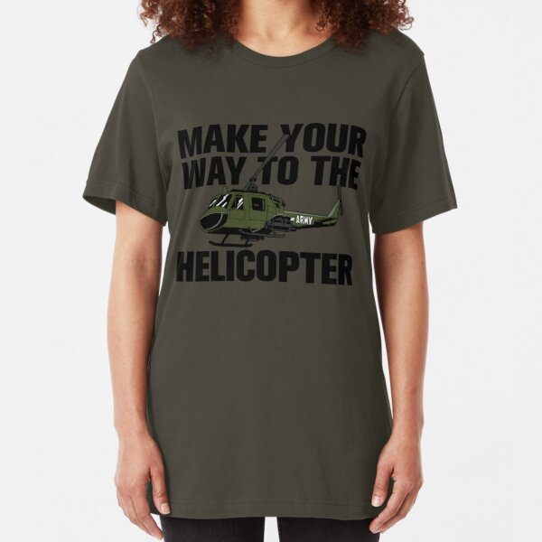 Make your way to the helicopter Slim Fit T-Shirt