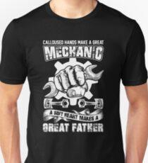 Calloused Hands Mechanic Soft Heart Great Father T-Shirt T-Shirt