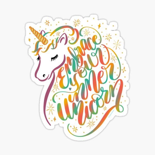 Embrace Your Inner Unicorn hand lettering design Sticker