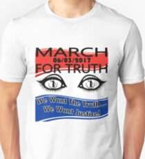 March For Truth 6-3-2017 We Want The Truth Protest -Historical Event! Unisex T-Shirt