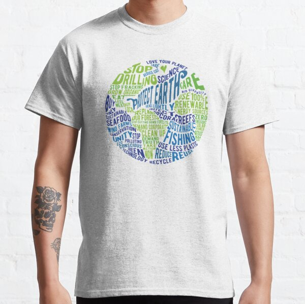 Protect Earth - Word Bubble Classic T-Shirt