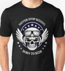T-shirt never stop riding - born to Ride T-Shirt