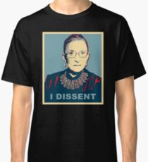 Notorious RBG I DISSENT Classic T-Shirt