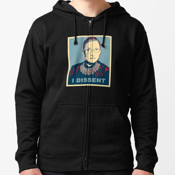 Notorious RBG I DISSENT Zipped Hoodie