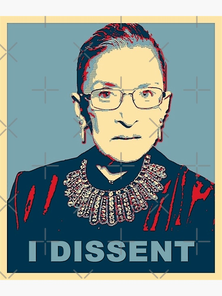 Notorious RBG I DISSENT de Thelittlelord