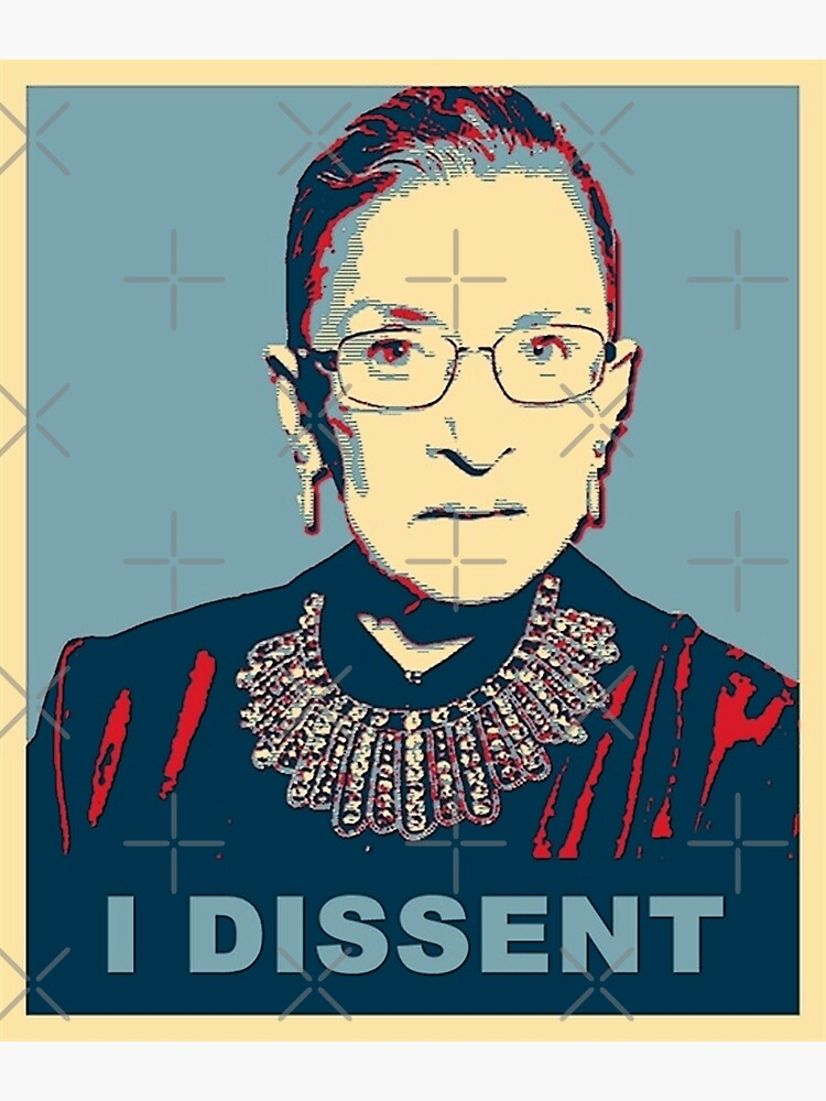 Notorious RBG I DISSENT by Thelittlelord