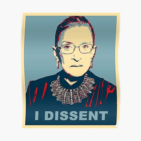 Notorious RBG I DISSENT Poster