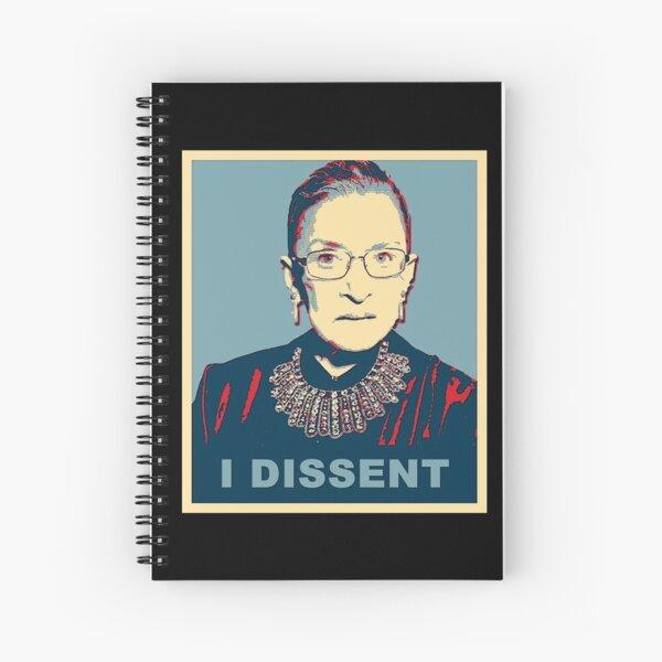 Notorious RBG I DISSENT Spiral Notebook
