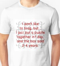 PUZZLE TOGETHER IN ONE DAY T-Shirt