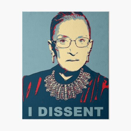 Notorious RBG I DISSENT Art Board Print