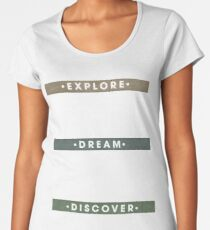 Explore. Dream. Discover. Inspiration for the keen traveler. Women's Premium T-Shirt