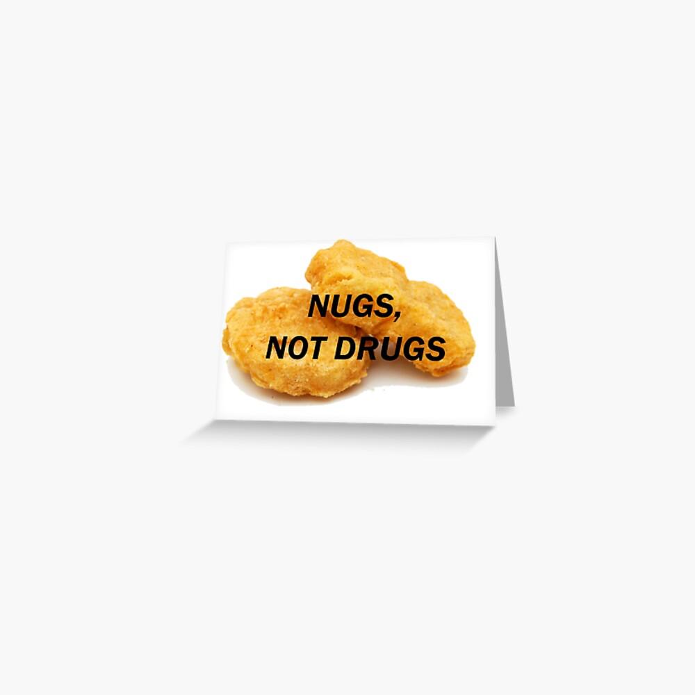 NUGS, NICHT DROGEN Grußkarte