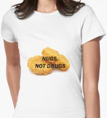 NUGS, NICHT DROGEN Tailliertes T-Shirt für Frauen