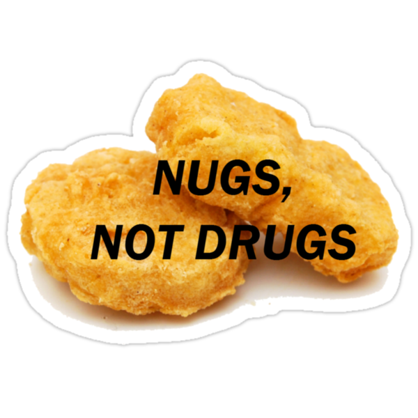 """NUGS, NOT DRUGS"" Stickers by chandnisembhi"