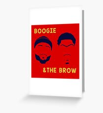Boogie and The Brow Greeting Card