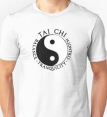 Tai Chi - Balance - Tranquility - Strenght Unisex T-Shirt