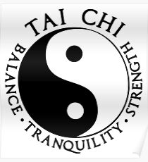 Tai Chi - Balance - Tranquility - Strenght Poster