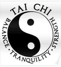 Tai Chi - Balance - Ruhe - Stärke Poster