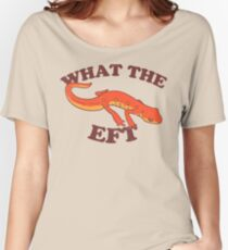 What The Eft Women's Relaxed Fit T-Shirt