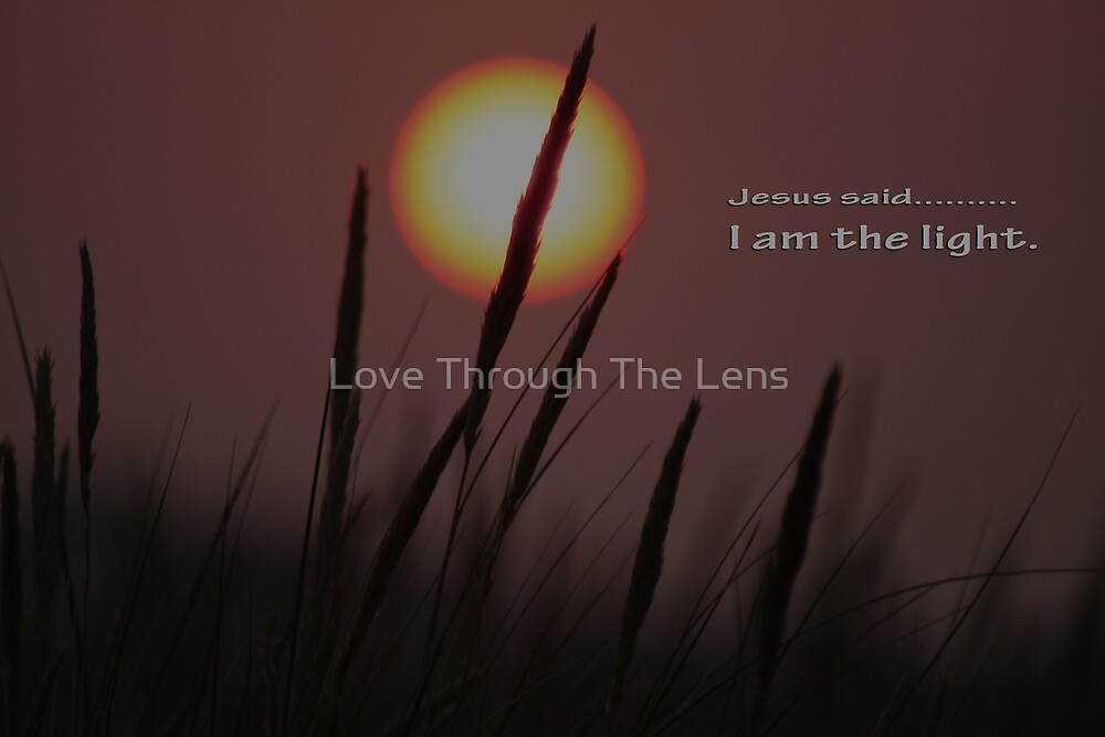 I am the Light by Love Through The Lens
