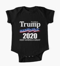President Trump 2020 - Keep America Great One Piece - Short Sleeve