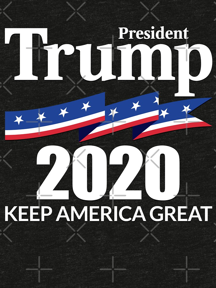 President Trump 2020 - Keep America Great by boxsmash