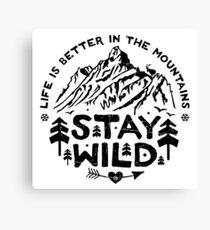 Stay Wild black Canvas Print