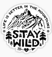 Stay Wild black Sticker