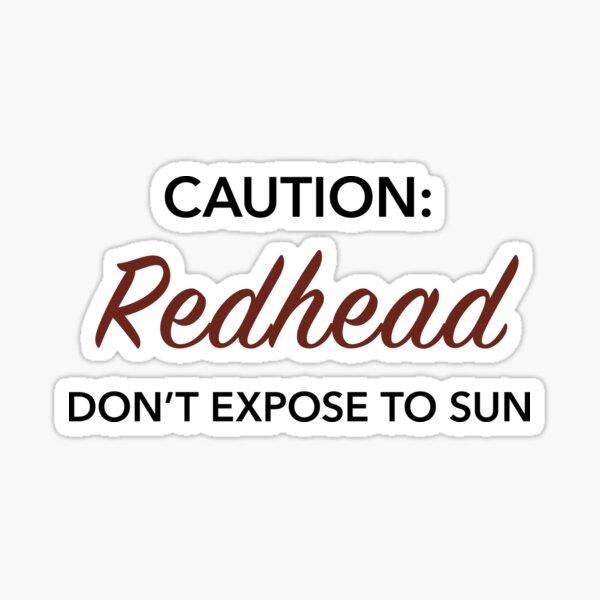 Caution: Redhead Sticker