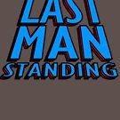 Last Man Standing (blue) by HandDrawnTees