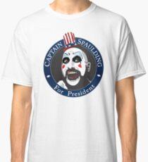 Captain Spaulding for President Classic T-Shirt