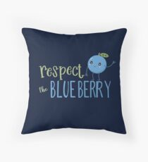 Respect The Blueberry - Cute Throw Pillow