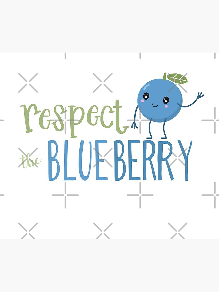 Respect The Blueberry - Cute by jitterfly