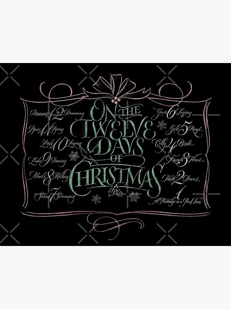 Chalkboard Lettering 12 Days Of Christmas Chalk Calligraphy Carol Art Board Print By 26 Characters Redbubble