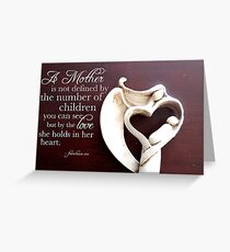 A Mother is Greeting Card