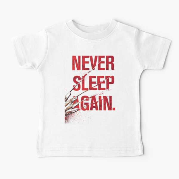 Freddy Krueger - Never Sleep Again Baby T-Shirt