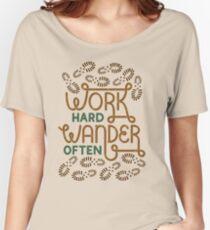 Work Hard Wander Often Women's Relaxed Fit T-Shirt